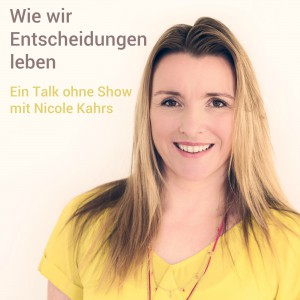 Nicole_Kahrs_Entscheidungen_leben_1