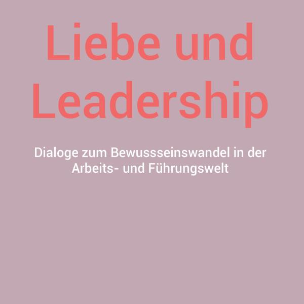 Liebe_und__Leadership