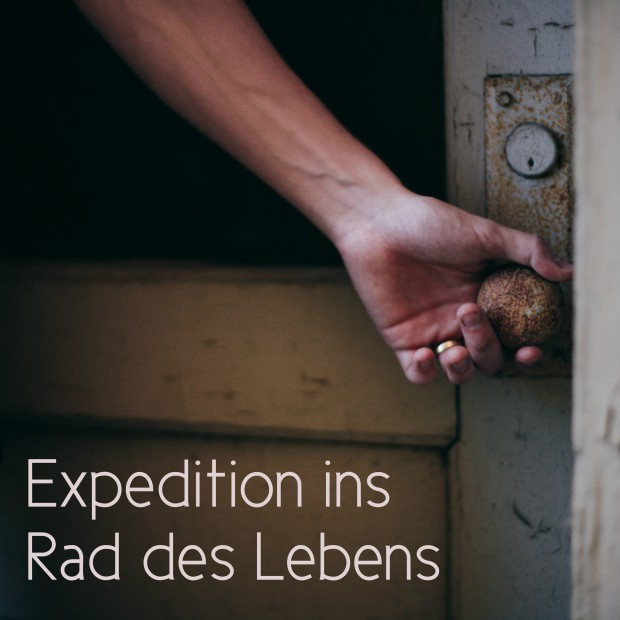 Expedition_ins_Rad_des_Lebens